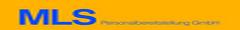 MLS Personalbereitstellung GmbH, Hauptstr. 284a, A-8401 Kalsdorf, Tel.: (03135) 53227/0